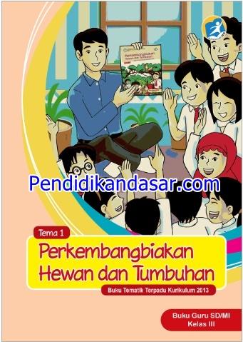Buku Guru dan Siswa Kelas 3 SD Kurikulum 2013 Revisi 2015
