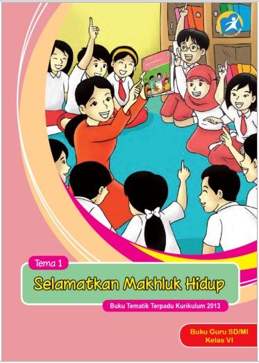Buku Guru dan Siswa Kelas 6 SD Kurikulum 2013 Revisi 2015