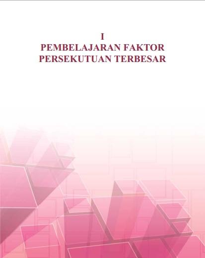 Pembelajaran Faktor Persekutuan Terbesar / FPB